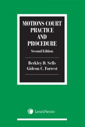 Motions Court Practice and Procedure, 2nd Edition