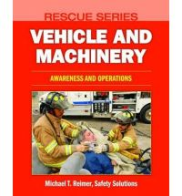Rescue Series Vehicle Rescue: Awareness, Operations, and Technician
