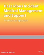 Hazardous Incident Medical Management and Support