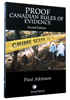 Proof � Canadian Rules of Evidence, 2nd Edition