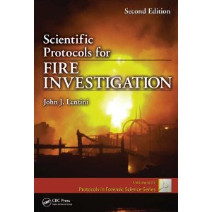 Scientific Protocols for Fire Investigation, Second Edition
