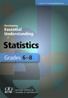 Developing Essential Understanding of Statistics for Teaching Mathematics in Grades 6-8