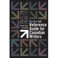 Prentice Hall Reference Guide for Canadian Writers Plus MyCanadianCompLab with Pearson eText -- Access Card Package