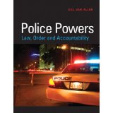 Police Powers: Law, Order and Accountability