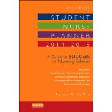 Saunders Student Nurse Planner, 2014-2015: A Guide to Success in Nursing School, 10e [Spiral-bound]