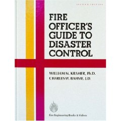 Fire Officer's Guide to Disaster Control