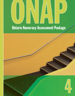 Ontario Numeracy Assessment Package (ONAP) Grade 4