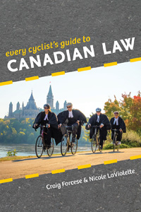 Every Cyclist's Guide to Canadian Law (2015)