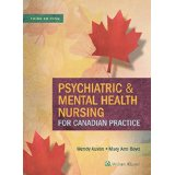 Psychiatric and Mental Health Nursing For Canadian Practice 3rd ed