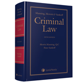 Manning, Mewett & Sankoff � Criminal Law, 5th Edition, Student Edition
