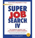 Super Job Search : The Complete Manual