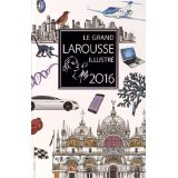 PETIT LAROUSSE GRAND FORMAT ILLUSTR� 2016