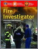 Fire Investigator: Principles and Practice, Third Edition