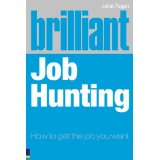 Brilliant Job Hunting:How to Get the Job You Want