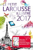 PETIT LAROUSSE ILLUSTR� 2017 (French) Hardcover