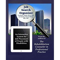 Job Search Organizer: An Interactive Program for Job Placement of Injured Workers & Persons with Disabilities