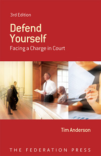 Defend Yourself Facing a charge in court