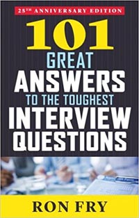 101 Great Answers to the Toughest Interview Questions 25ed