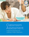 Classroom Assessment: Supporting Teaching and Learning 2ed