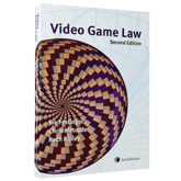 Video Game Law, 2nd Edition