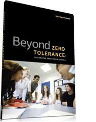 Beyond Zero Tolerance: Restorative Practices in Schools DVD