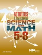 Activities Linking Science With Math, 5-8