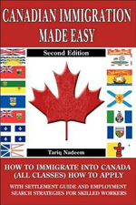 Canadian Immigration Made Easy 2ed