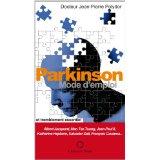 Parkinson: mode d'emploi [2014]