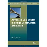 Advanced Composites in Bridge Construction and Repair