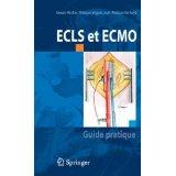 ECLS et ECMO: Guide pratique (French)