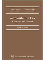 Administrative Law: Cases, Text, and Materials, 7th Edition