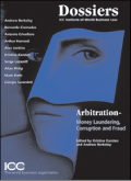 Arbitration – Money Laundering, Corruption and Fraud ICC Pub. # 651E