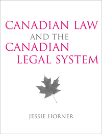 Canadian Law and the Canadian Legal System