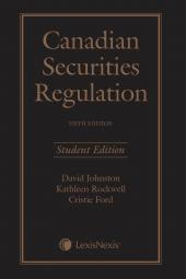 Canadian Securities Regulation, 5th Edition – Student Edition