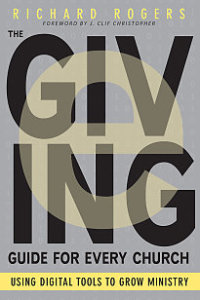 The E-Giving Guide for Every Church - Using Digital Tools to Grow Ministry