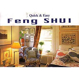Quick and Easy Feng Shui