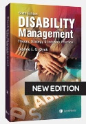 Disability Management – Theory, Strategy and Industry Practice, 6th Edition