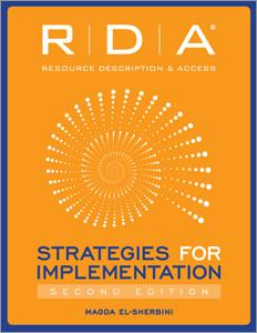 RDA: STRATEGIES FOR IMPLEMENTATION, 2/E
