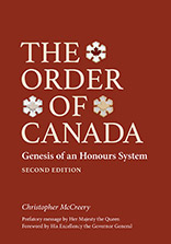 THE ORDER OF CANADA, SECOND EDITION: GENESIS OF AN HONOURS SYSTEM