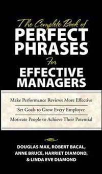 COMPLETE BOOK OF PERFECT PHRASES BOOK FOR EFFECTIVE MANAGERS, THE
